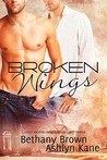 Broken Wings (Lost Boys and Love Letters, #4)