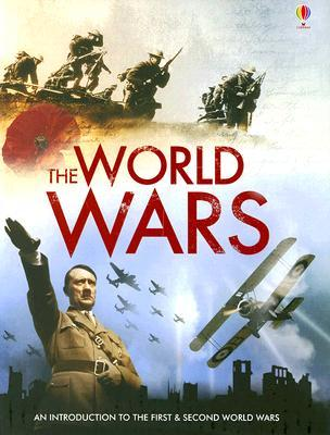 The World Wars: An Introduction to the First & Second World Wars