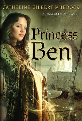 Princess Ben by Catherine Gilbert Murdock