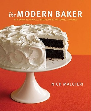 The Modern Baker by Nick Malgieri