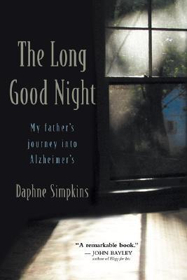 The Long Good Night by Daphne Simpkins