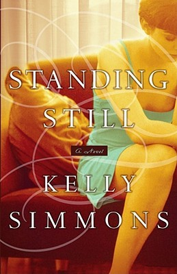 Standing Still by Kelly Simmons