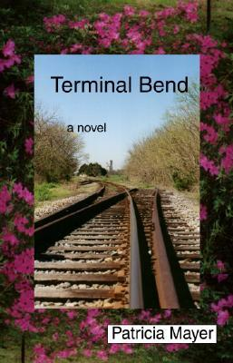 Terminal Bend by Patricia Mayer
