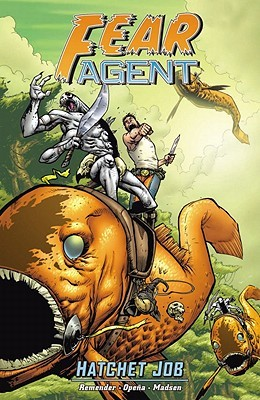 Fear Agent Volume 4 by Rick Remender