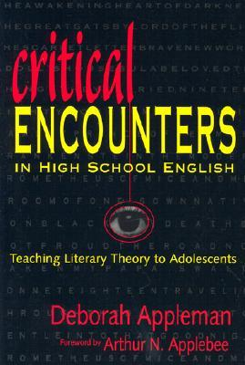 Critical Encounters in High School English by Deborah Appleman