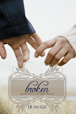 Broken by J.B. McGee