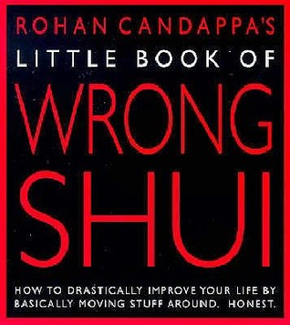 Little Book Of Wrong Shui by Rohan Candappa