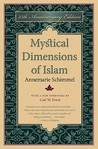 Mystical Dimensions of Islam, 35th Anniversary Ed