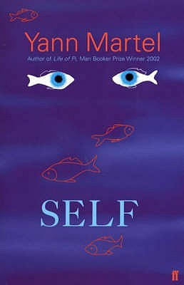 Self by Yann Martel