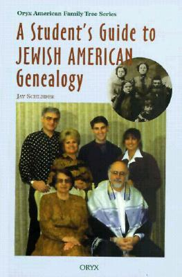 A Student's Guide to Jewish American Genealogy