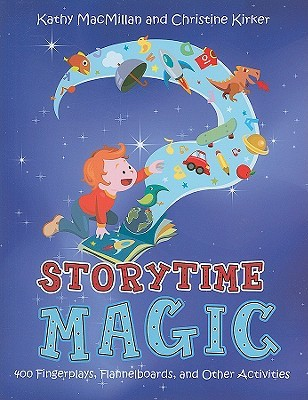 Storytime Magic by Kathy MacMillan