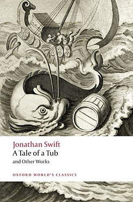 A Tale of a Tub and Other Works (Oxford World's Classics)