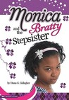 Monica and the Bratty Stepsister (Monica Murray)