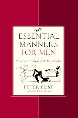 Essential Manners for Men by Peter  Post