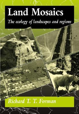 Land Mosaics: The Ecology of Landscapes and Regions