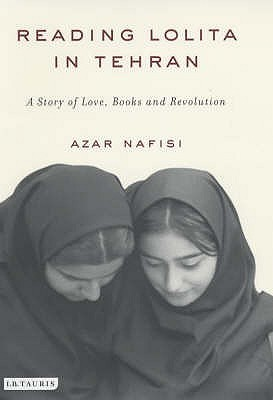 "Reading ""Lolita"" In Tehran by Azar Nafisi"