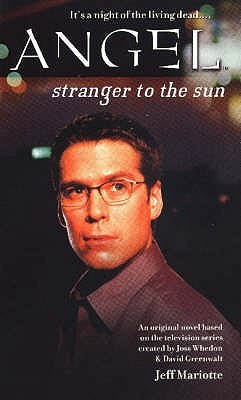 Stranger to the Sun (Angel: Season 2, #2)