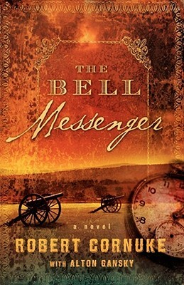 The Bell Messenger by Robert Cornuke