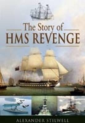 The Story of HMS Revenge: A Ship in Time
