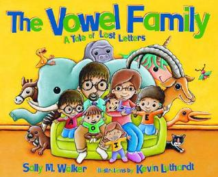 The Vowel Family by Sally M. Walker