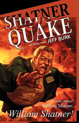 Shatnerquake by Jeff Burk