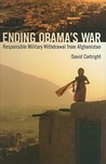 Ending Obama's War: Responsible Military Withdrawal from Afghanistan