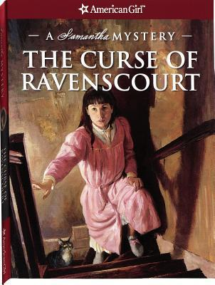 The Curse of Ravenscourt: A Samantha Mystery