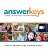 Answer Keys: Teachers' Lesson Plans for Successful Parenting