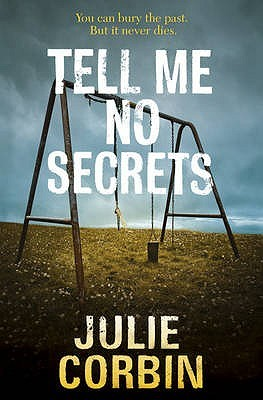 Tell Me No Secrets by Julie Corbin