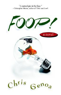 Foop! by Chris Genoa
