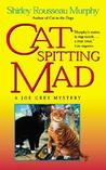 Cat Spitting Mad (Joe Grey #6)