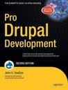 Pro Drupal Development: Learn How to Use the Content Management Framework to Create Powerful Customized Web Sites