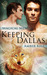 Keeping Dallas (Magical Men #1)