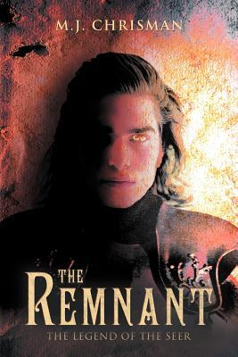 The Remnant by M.J. Chrisman