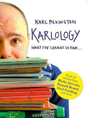 Karlology by Karl Pilkington