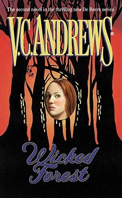 Wicked Forest by V.C. Andrews