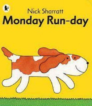 Monday Run Day by Nick Sharratt