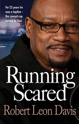 Running Scared by Robert Leon Davis