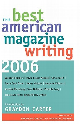 The Best American Magazine Writing 2006 by American Society of Magazin...