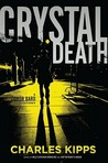 Crystal Death: A Conor Bard Mystery