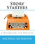 Story Starters: A Workbook for Writers