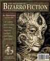 The Magazine of Bizarro Fiction (Issue Three)