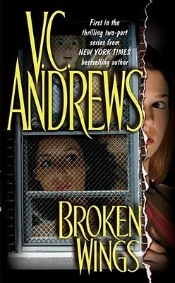 Broken Wings by V.C. Andrews