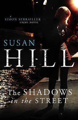 The Shadows in the Street (Simon Serrailler, #5)
