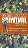 Essential Survival Skills: Key Tips and Techniques for the Great Outdoors