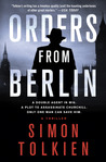 Orders from Berlin(Inspector Trave and Detective Clayton, #3)