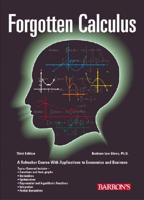 Forgotten Calculus by Barbara Lee Bleau