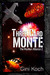 Three Card Monte (The Martian Alliance, #2)