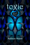 Toxic Part One (Celestra, #7)