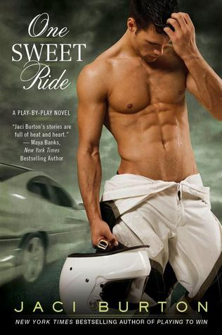 One Sweet Ride by Jaci Burton